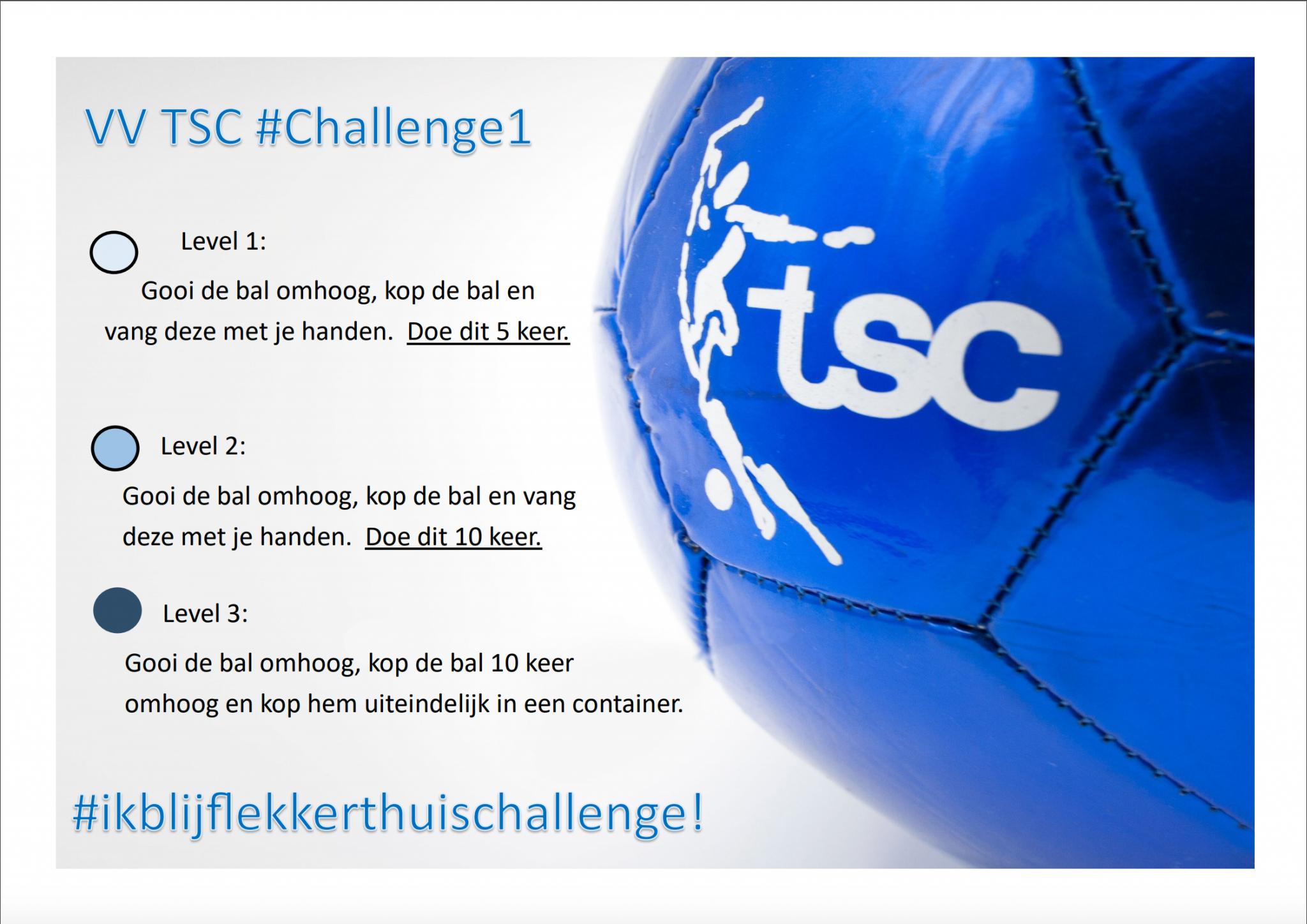 TSC #Challenge 1 #ikblijflekkerthuis #Challenge1